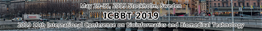 2019 11th International Conference on Bioinformatics and Biomedical Technology (ICBBT 2019) - Elite Palace Hotel, Stockholm