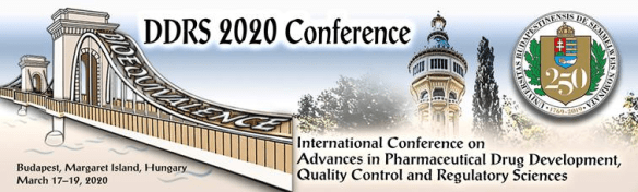 International Conference on Advances in Pharmaceutical Drug Development, Quality Control and Regulatory Sciences (DDRS 2020) - Margitsziget (Margaret Island) H-1007 Budapest, Hungary