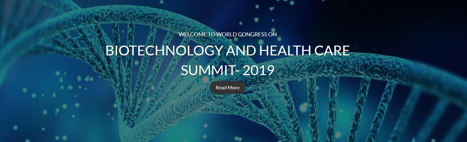 World Congress on Biotechnology and Health Care Summit - 2019 - J N Tata Auditorium, India