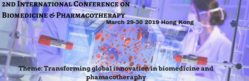2nd International Conference on Biomedicine & Pharmacotherapy - Hong Kong, China