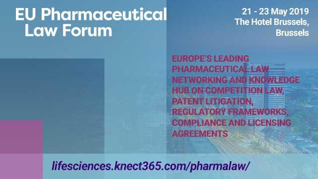 2019 EU Pharmaceutical Law Forum, Brussels - The Hotel Brussels Boulevard de Waterloo 38 1000 Bruxelles Belgium
