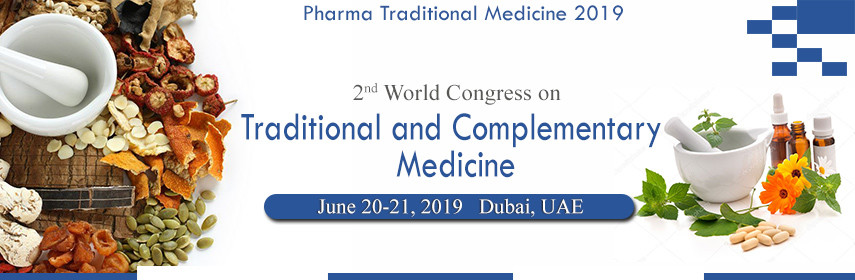 2nd World Congress on  Traditional and Complementary Medicine - MENA Plaza Hotel Albarsha | Dubai, UAE