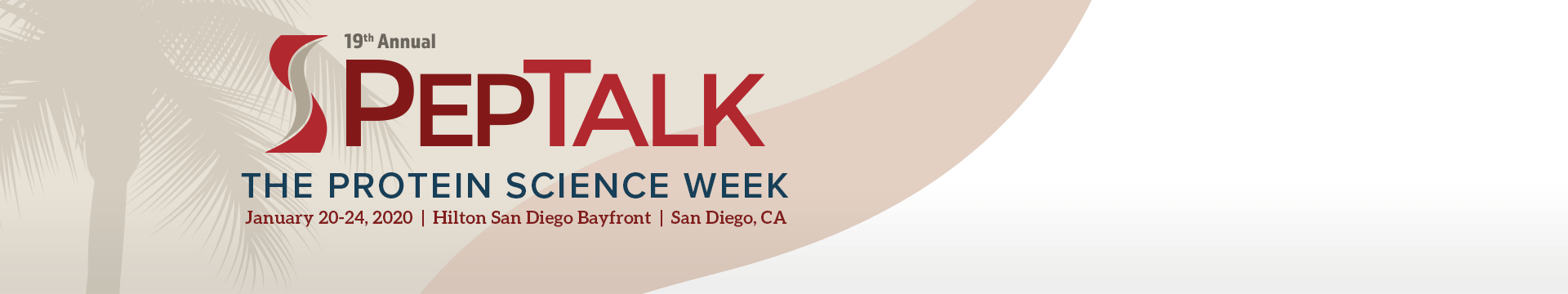 19th Annual PepTalk Protein Science Week - Hilton San Diego Bayfront One Park Boulevard San Diego