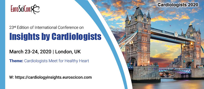 23rd Edition of International Conference on  Insights by Cardiologists - London, UK