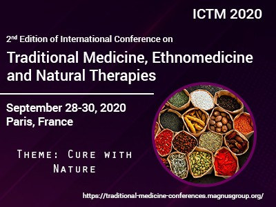 2nd Edition of International Conference on Traditional Medicine, Ethnomedicine and Natural Therapies - Campanile Roissy-en-France Hotel Roissy Park Activity Area - Allee Des Vergers 95700 Roissy in France Paris, France