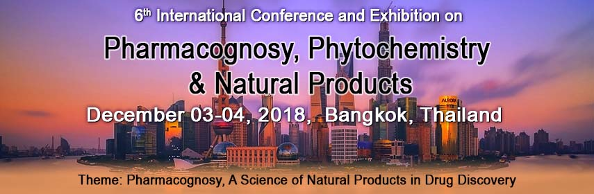 6th International Conference and Exhibition on Pharmacognosy, Phytochemistry & Natural Products - Bangkok, Thailand
