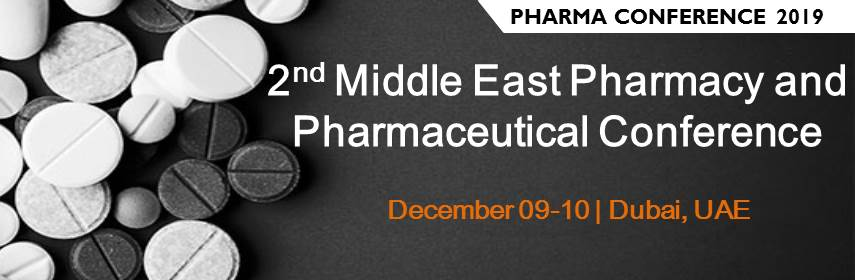 2nd Middleeast Pharmacy and Pharmaceutical conference - Dubai, UAE
